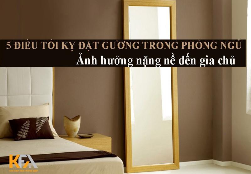 Hãy coi chừng nếu bạn đặt gương trong phòng ngủ sai cách